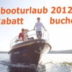 Hausbooturlaub 2012 mit Rabatt buchen!!