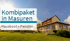 Kombipaket Masuren Hausboot Pension